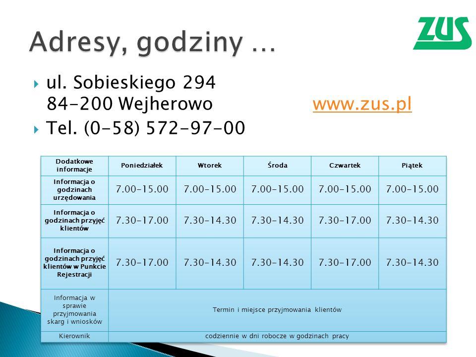ul. Sobieskiego 294 84-200 Wejherowowww.zus.plwww.zus.pl Tel. (0-58) 572-97-00