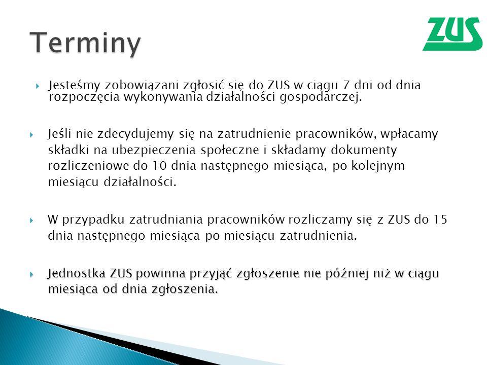 Jesteśmy zobowiązani zgłosić się do ZUS w ciągu 7 dni od dnia rozpoczęcia wykonywania działalności gospodarczej.