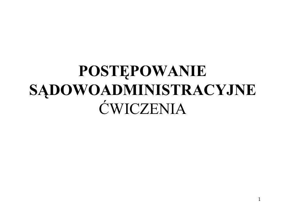 82 Konsekwencją wnoszenia skargi kasacyjnej za pośrednictwem w.s.a.