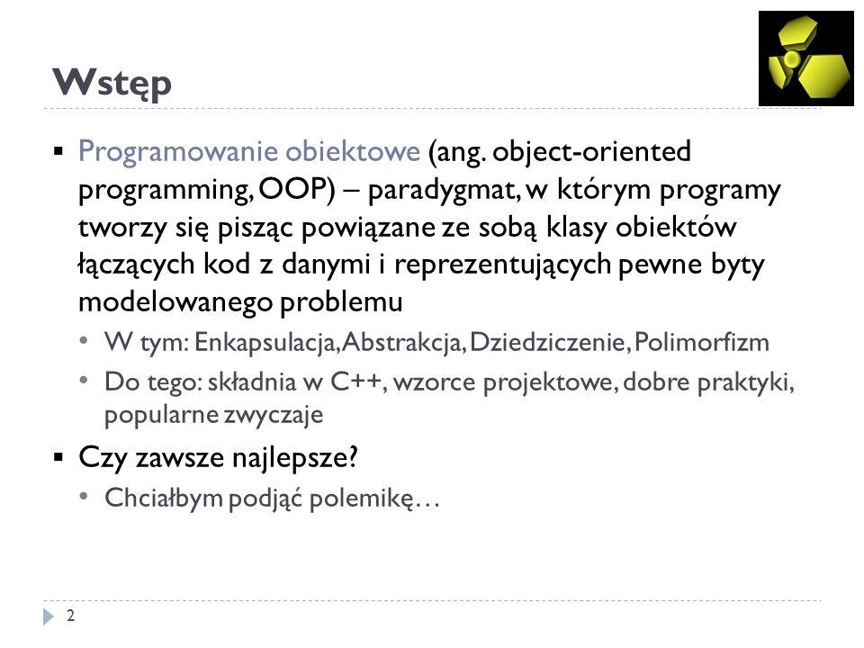 Wstęp 2 Programowanie obiektowe (ang.