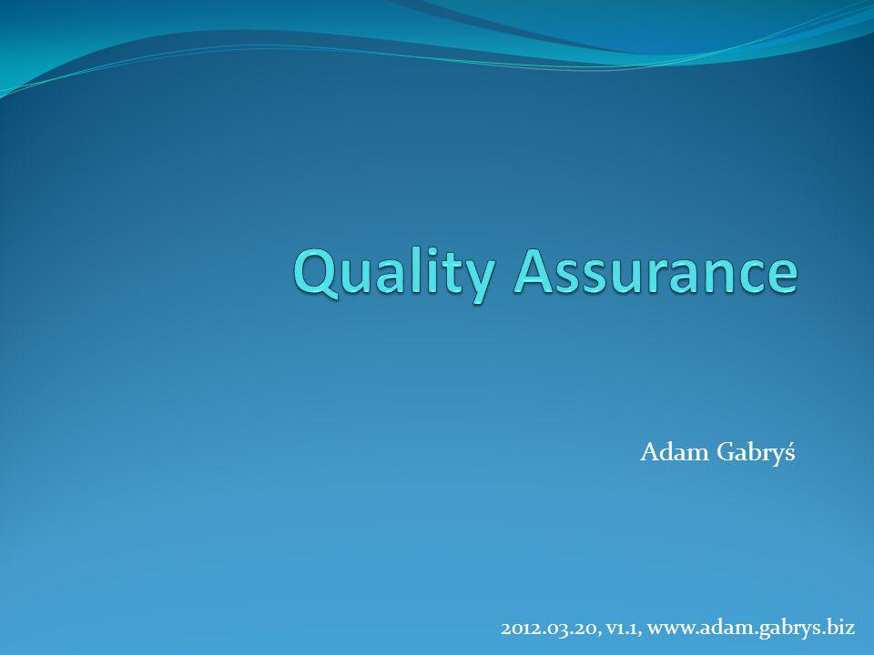 Plan prezentacji Wprowadzenie Quality Assurance Statyczna analiza kodu Testowanie Zespół testowy Continuous Integration Podsumowanie Dyskusja?