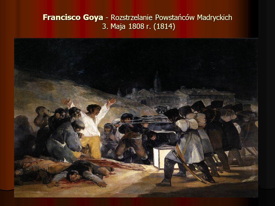 Francisco Goya - Rozstrzelanie Powstańców Madryckich 3. Maja 1808 r. (1814)