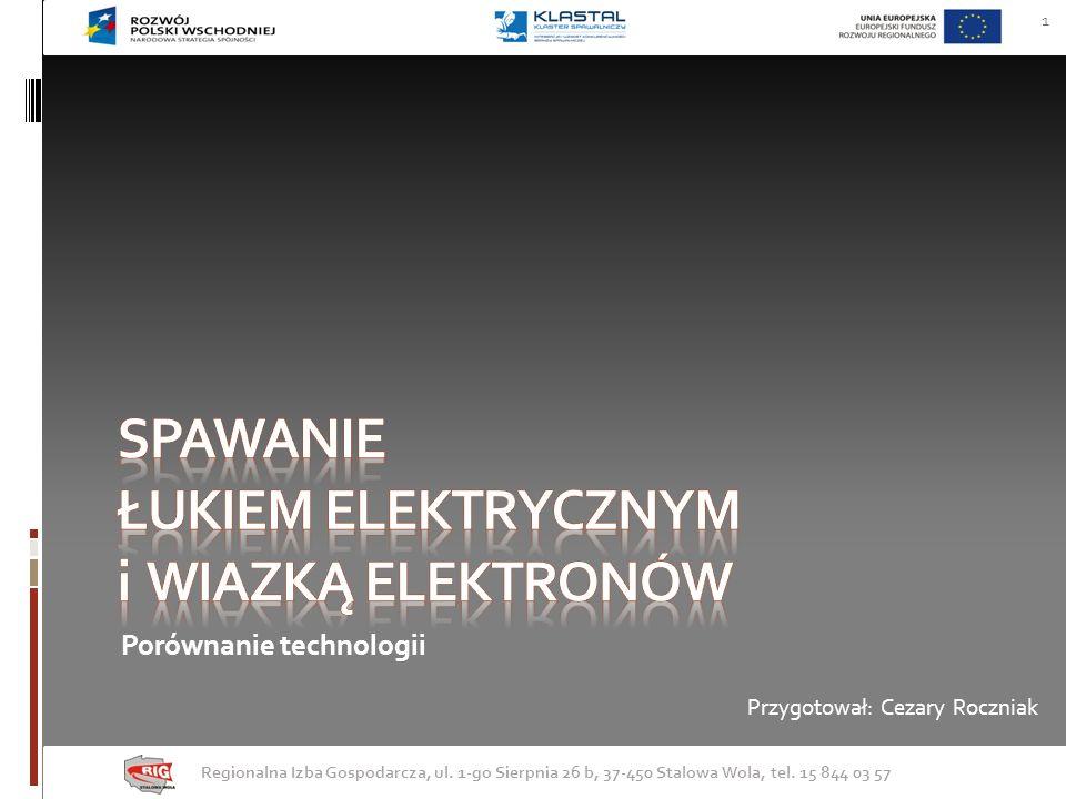 POCZĄTKI SPAWALNICTWA spawanie łukiem elektrycznym Regionalna Izba Gospodarcza, ul.
