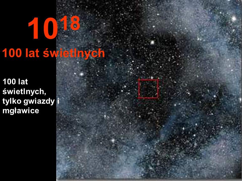Tutaj już nic nie widzimy w nieskończoności 10 17 10 lat świetlnych
