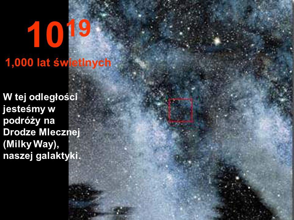 100 lat świetlnych, tylko gwiazdy i mgławice 10 18 100 lat świetlnych