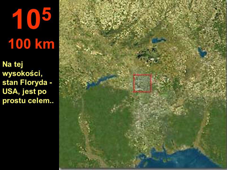 Miasta można zaobserwować, ale naprawdę nie można zobaczyć domów 10 4 10 km