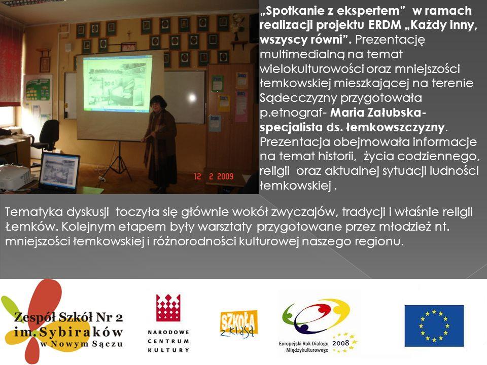 Spotkanie z ekspertem w ramach realizacji projektu ERDM Każdy inny, wszyscy równi. Prezentację multimedialną na temat wielokulturowości oraz mniejszoś