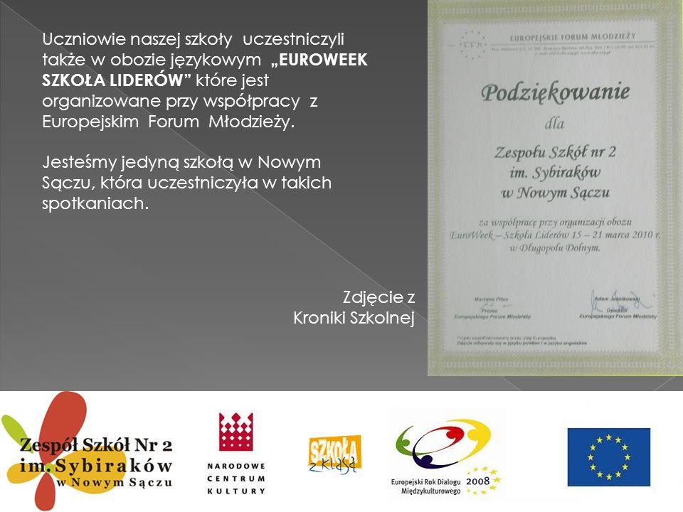 Uczniowie naszej szkoły uczestniczyli także w obozie językowym EUROWEEK SZKOŁA LIDERÓW które jest organizowane przy współpracy z Europejskim Forum Mło