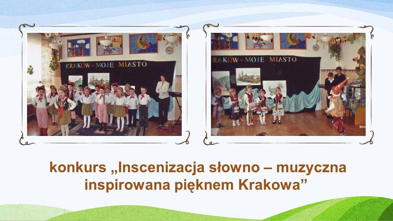 konkurs Inscenizacja słowno – muzyczna inspirowana pięknem Krakowa