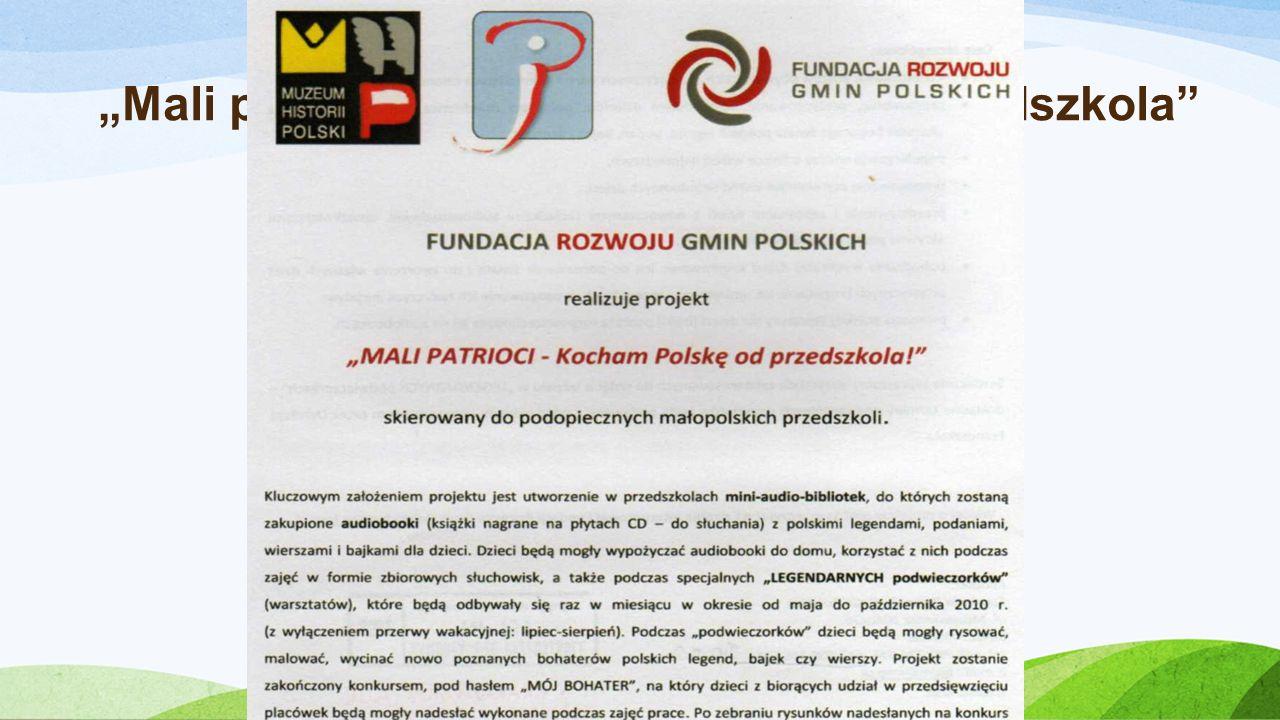 Realizacja projektu: Mali patrioci – Kocham Polskę od Przedszkola