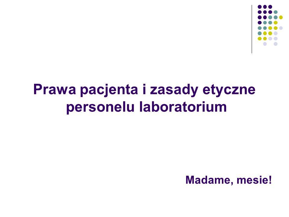 Prawa pacjenta i zasady etyczne personelu laboratorium Madame, mesie!