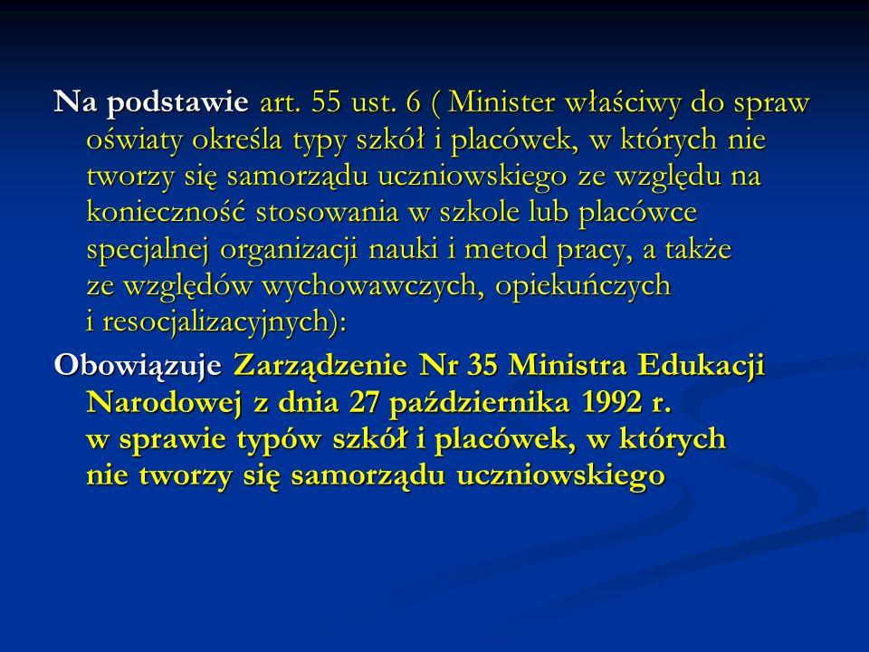 Według projektu rozporządzenia z kwietnia 2006 r., które wymaga akceptacji Ministra Edukacji: § 1.