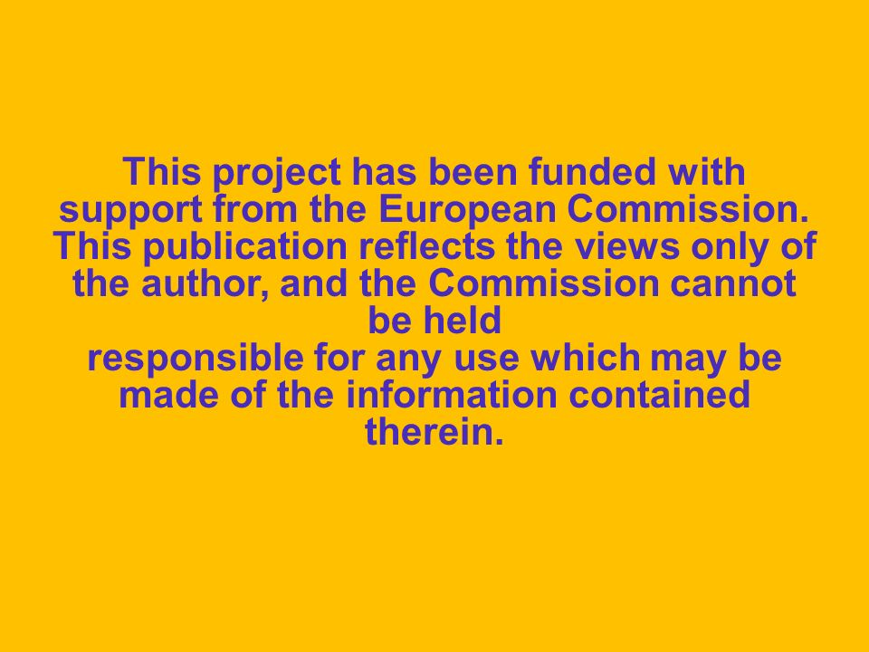 This project has been funded with support from the European Commission. This publication reflects the views only of the author, and the Commission can