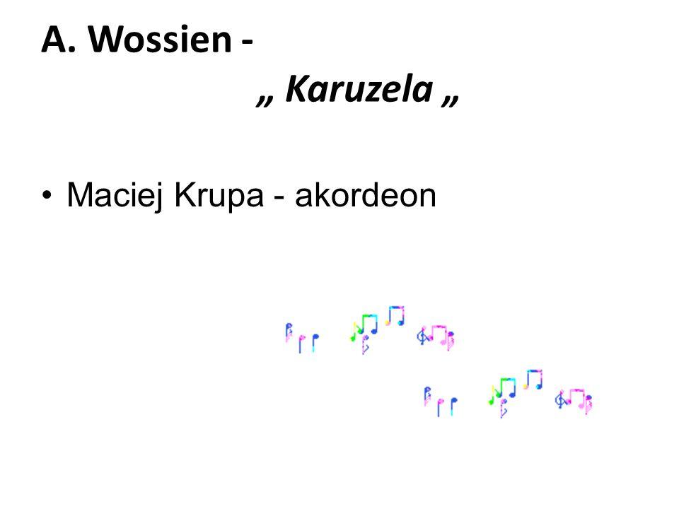 A. Wossien - Karuzela Maciej Krupa - akordeon