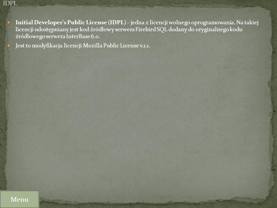 Initial Developer's Public License (IDPL) - jedna z licencji wolnego oprogramowania. Na takiej licencji udostępniany jest kod źródłowy serwera Firebir