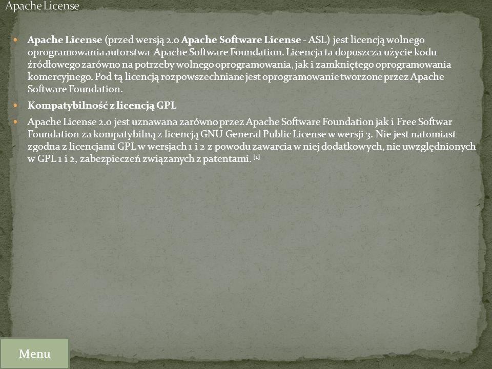 Apache License (przed wersją 2.0 Apache Software License - ASL) jest licencją wolnego oprogramowania autorstwa Apache Software Foundation. Licencja ta