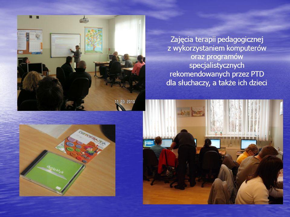 Zajęcia terapii pedagogicznej z wykorzystaniem komputerów oraz programów specjalistycznych rekomendowanych przez PTD dla słuchaczy, a także ich dzieci