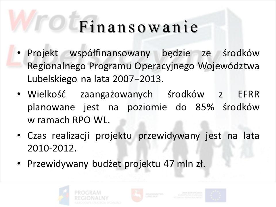 Finansowanie Projekt współfinansowany będzie ze środków Regionalnego Programu Operacyjnego Województwa Lubelskiego na lata 20072013. Wielkość zaangażo