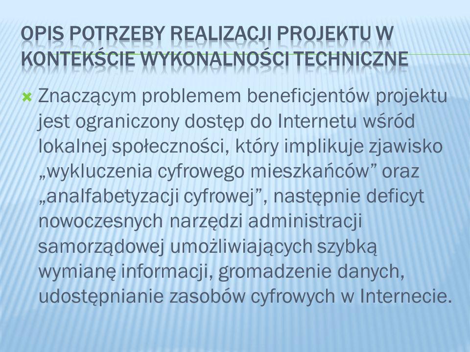 Znaczącym problemem beneficjentów projektu jest ograniczony dostęp do Internetu wśród lokalnej społeczności, który implikuje zjawisko wykluczenia cyfr