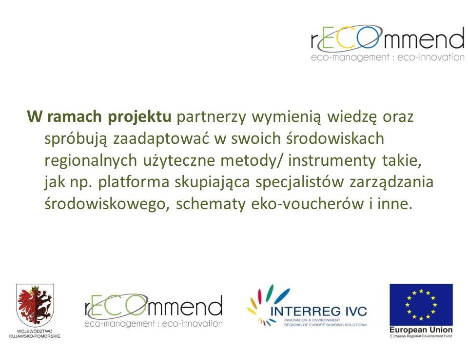 W ramach projektu partnerzy wymienią wiedzę oraz spróbują zaadaptować w swoich środowiskach regionalnych użyteczne metody/ instrumenty takie, jak np.