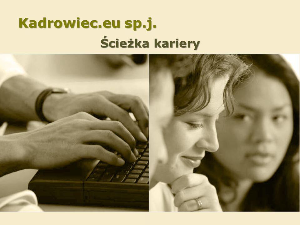 Kadrowiec.eu sp.j. Ścieżka kariery