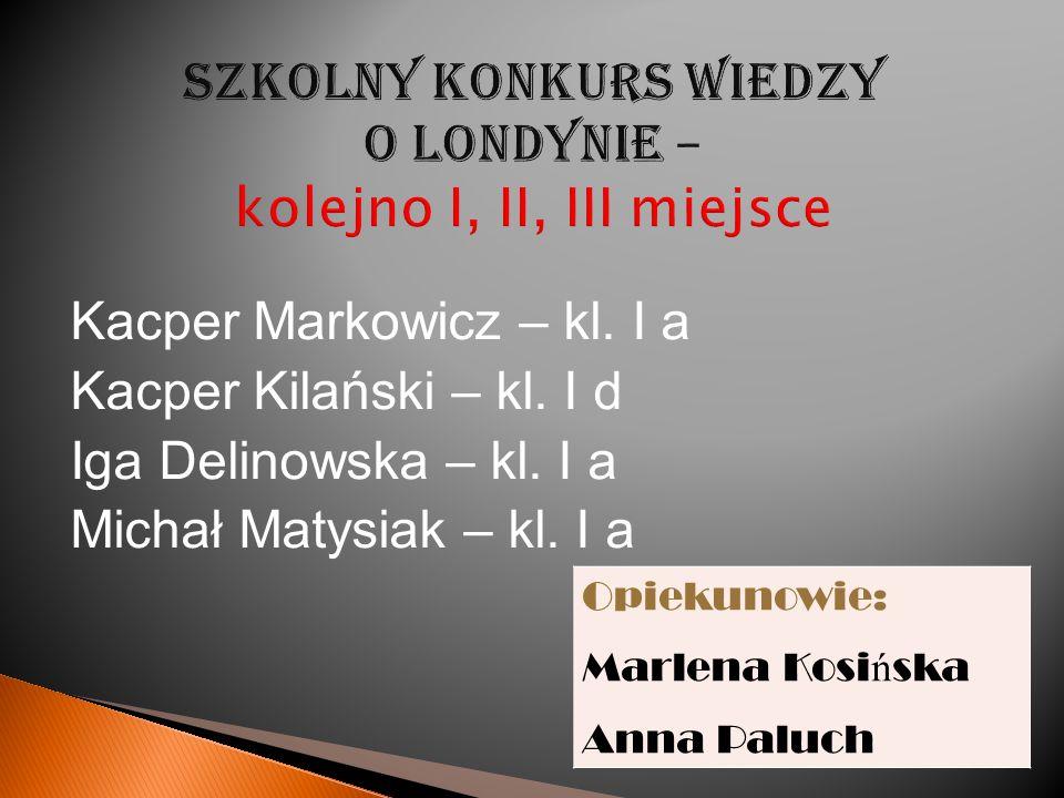 Konkurs Literacki Razem w pe ł ni sprawni – I, II, III miejsce Kacper Kilański – kl I d Aleksandra Horoszkiewicz – kl.