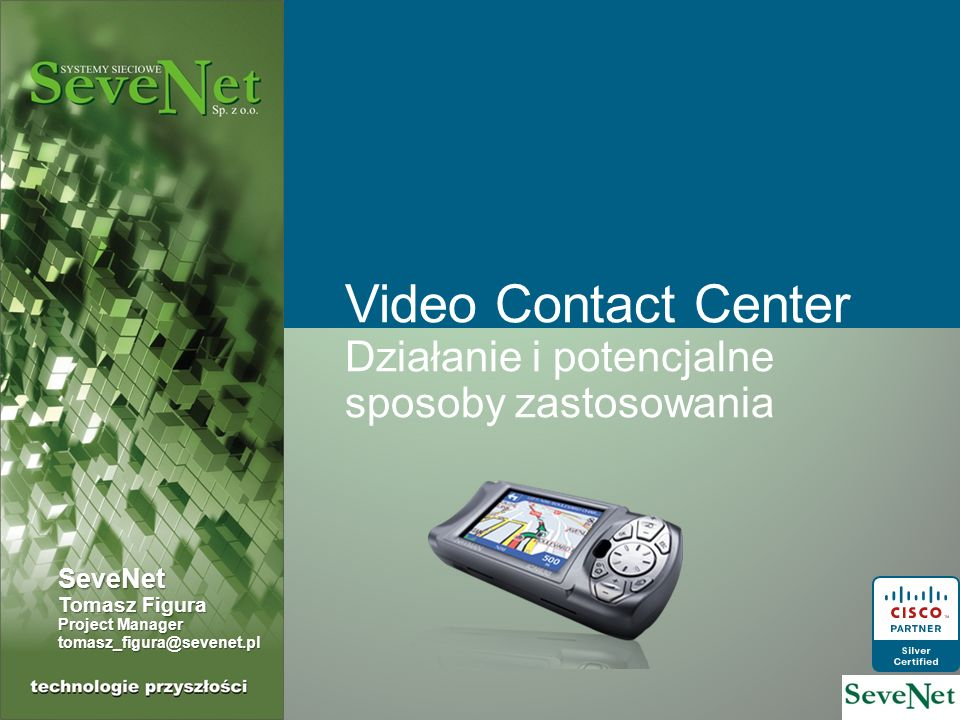 CVP Full Video Service Funkcjonalność Video IVR, kolejkowanie video, prezentacji video przez agenta Wymagane komponenty Unified CVP 7.0 Call Server / Video Media Server Cisco IP Videoconferencing hardware (MCU/EMP/Chassis) RADVISION Interactive Video Platform (IVP kontroluje MCU).