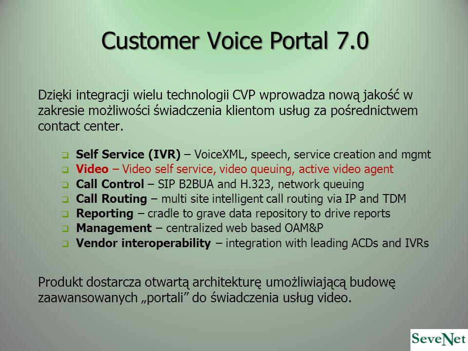 Dzięki integracji wielu technologii CVP wprowadza nową jakość w zakresie możliwości świadczenia klientom usług za pośrednictwem contact center. Self S