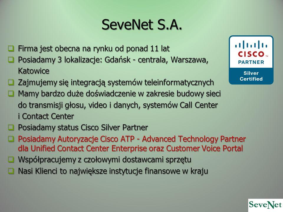 SeveNet S.A. Firma jest obecna na rynku od ponad 11 lat Firma jest obecna na rynku od ponad 11 lat Posiadamy 3 lokalizacje: Gdańsk - centrala, Warszaw