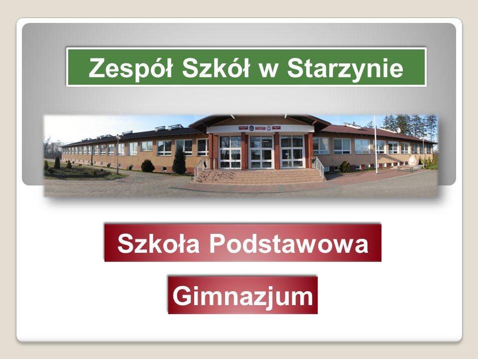 Zespół Szkół w Starzynie Szkoła Podstawowa Gimnazjum