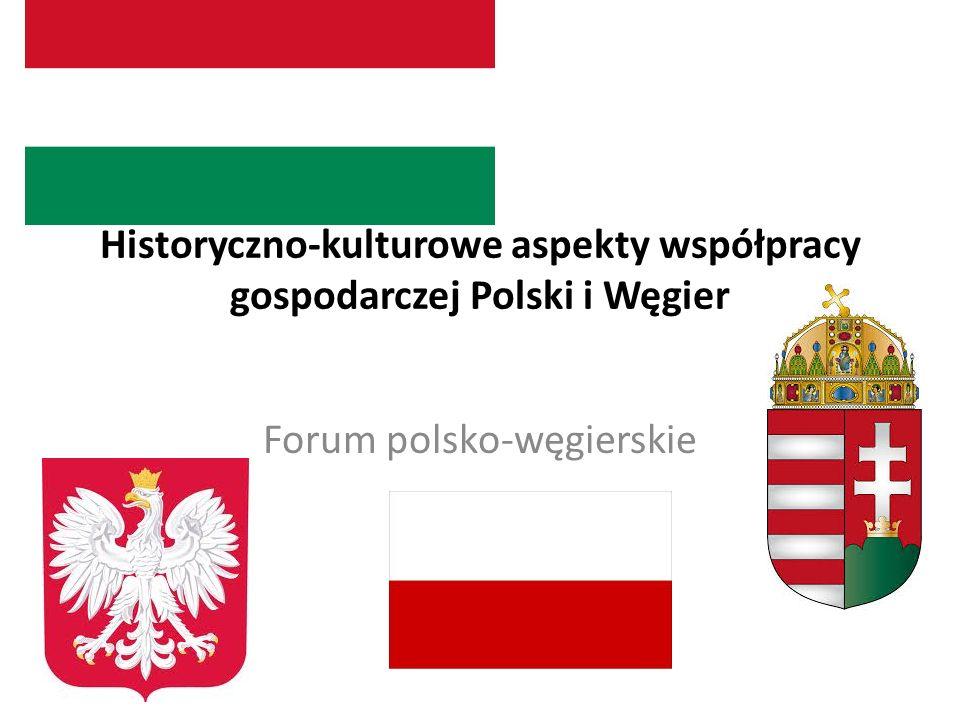 Historyczno-kulturowe aspekty współpracy gospodarczej polsko-węgierskiej Polskę i Węgry łączy bliska, przejawiająca się na różnych płaszczyznach, przyjaźń i współpraca współpraca pomiędzy Polską a Węgrami posiada długie tradycje Polaków i Węgrów łączy wspólnota losów historycznych wspólna granica polsko-węgierska funkcjonowała przez kilka wieków