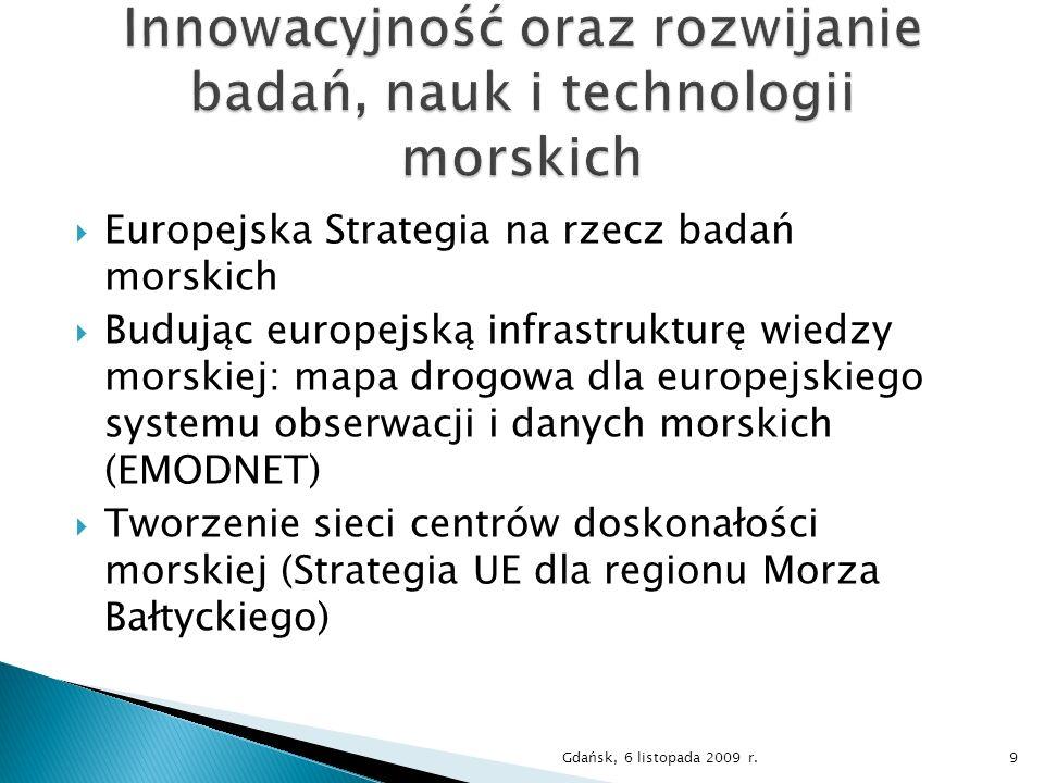 MARTEC –stworzenie platformy współpracy i koordynacji między krajowymi i europejskimi badaniami morskimi – 7.