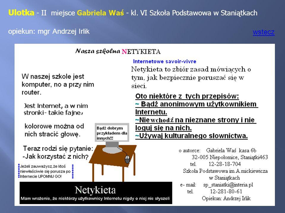 Ulotka - II miejsce Gabriela Waś - kl. VI Szkoła Podstawowa w Staniątkach opiekun: mgr Andrzej Irlik