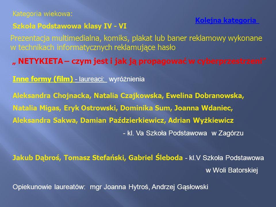Inne formy (film) - laureaci: wyróżnienia Aleksandra Chojnacka, Natalia Czajkowska, Ewelina Dobranowska, Natalia Migas, Eryk Ostrowski, Dominika Sum,