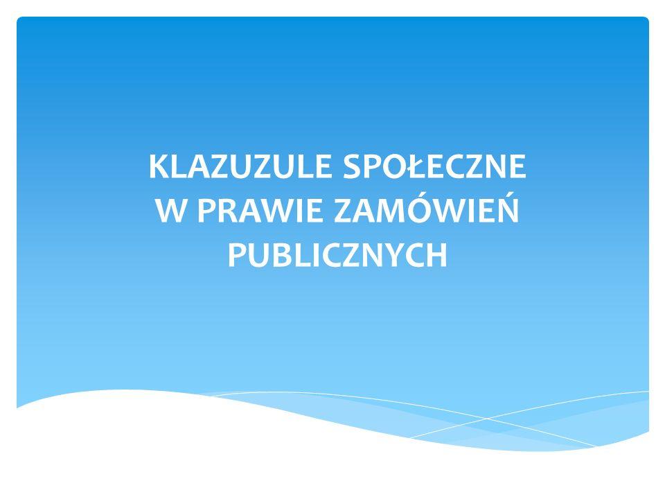 Na szczeblu unijnym: Dyrektywa 2004/18/WE Parlamentu Europejskiego i Rady z dnia 31 marca 2004 r.