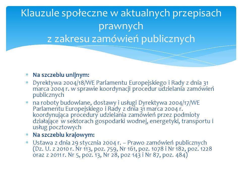 Preambuła (28) Zatrudnienie i praca stanowią kluczowe elementy gwarantujące wszystkim równe szanse i przyczyniające się do integracji społeczeństwa.