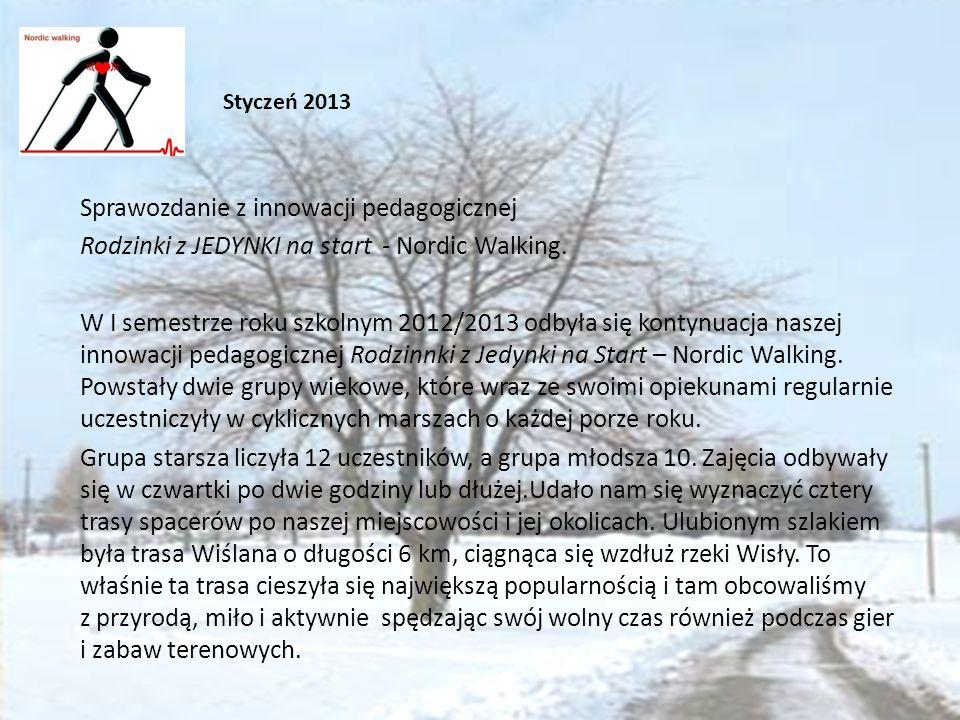 Sprawozdanie z innowacji pedagogicznej Rodzinki z JEDYNKI na start - Nordic Walking.