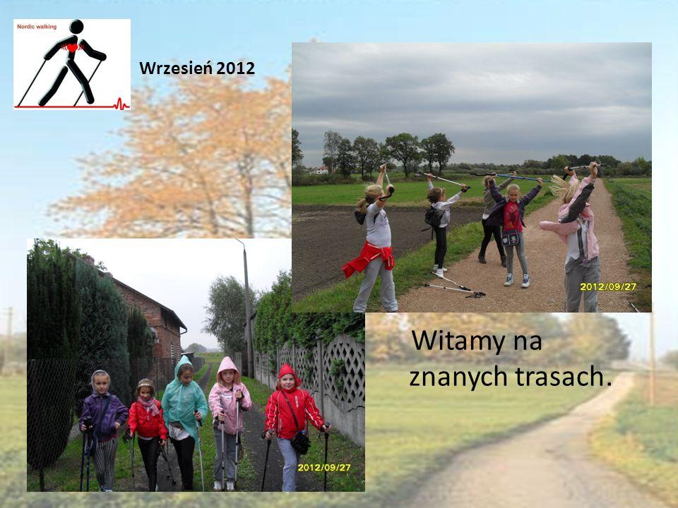 Witamy na znanych trasach. Wrzesień 2012