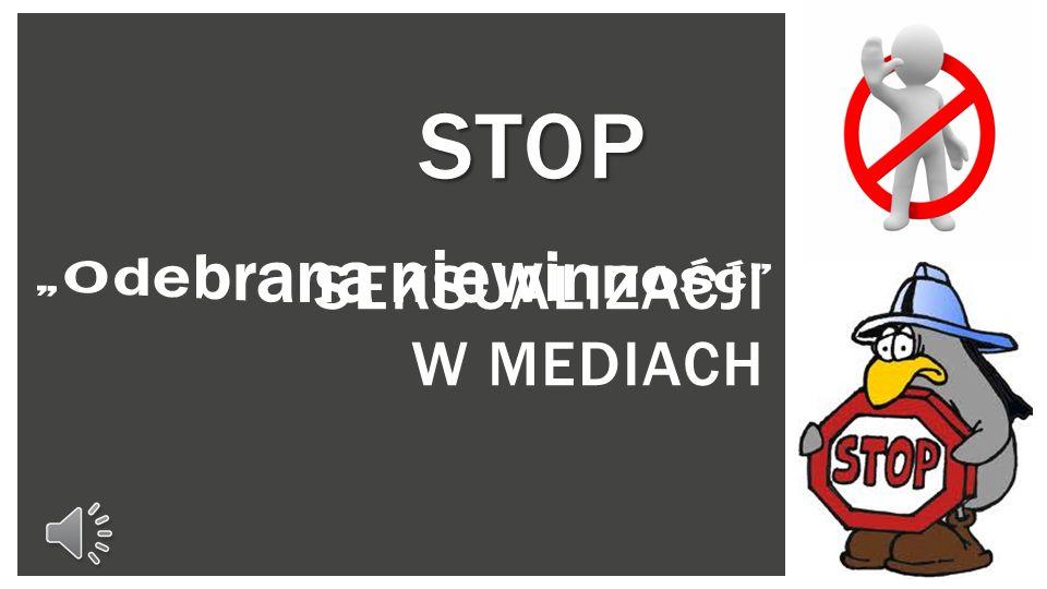 SEKSUALIZACJI W MEDIACH STOP