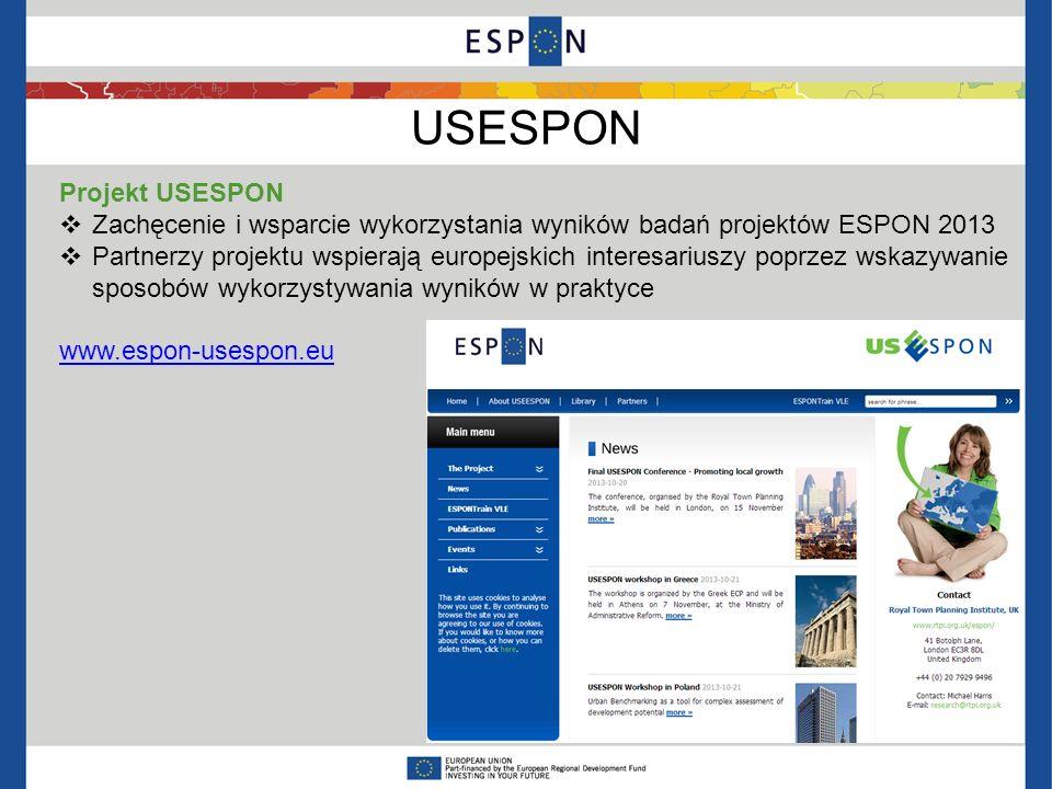 USESPON Projekt USESPON Zachęcenie i wsparcie wykorzystania wyników badań projektów ESPON 2013 Partnerzy projektu wspierają europejskich interesariusz