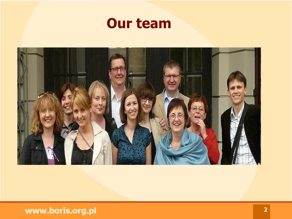 www.boris.org.pl 2 Our team