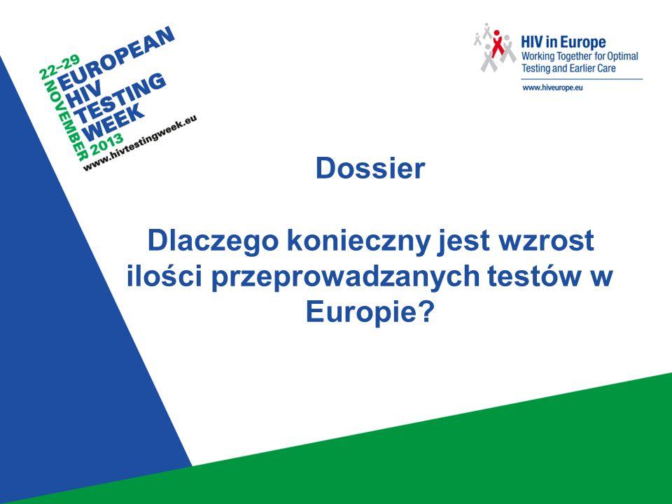 Dossier Dlaczego konieczny jest wzrost ilości przeprowadzanych testów w Europie?