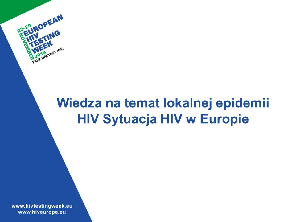 Sytuacja HIV w Europie Osoby żyjące z HIV Hamers FF & Phillips AN, Diagnosed and undiagnosed HIV-infected populations in Europe HIV Medicine (2008), 9 (Suppl.