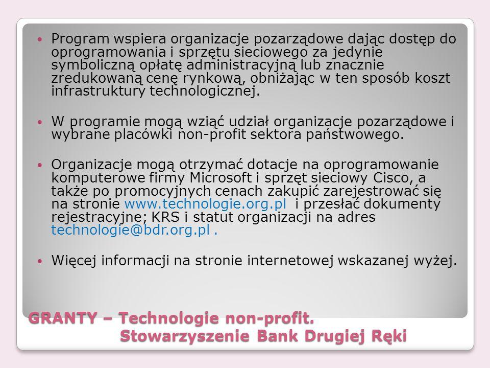 GRANTY – Technologie non-profit. Stowarzyszenie Bank Drugiej Ręki Program wspiera organizacje pozarządowe dając dostęp do oprogramowania i sprzętu sie