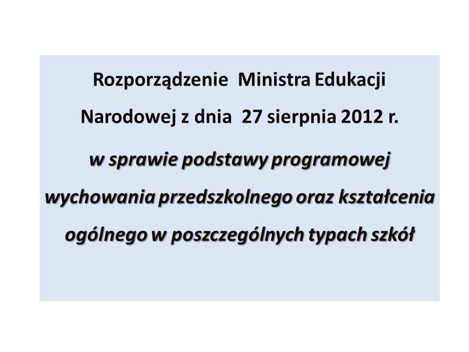 Rozporządzenie Ministra Edukacji Narodowej z dnia 27 sierpnia 2012 r. w sprawie podstawy programowej wychowania przedszkolnego oraz kształcenia ogólne