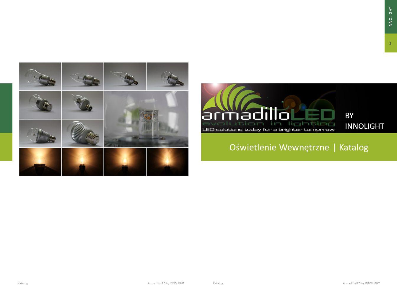 Katalog ArmadilloLED by INNOLIGHT BY INNOLIGHT Oświetlenie Wewnętrzne | Katalog INNOLIGHT 1