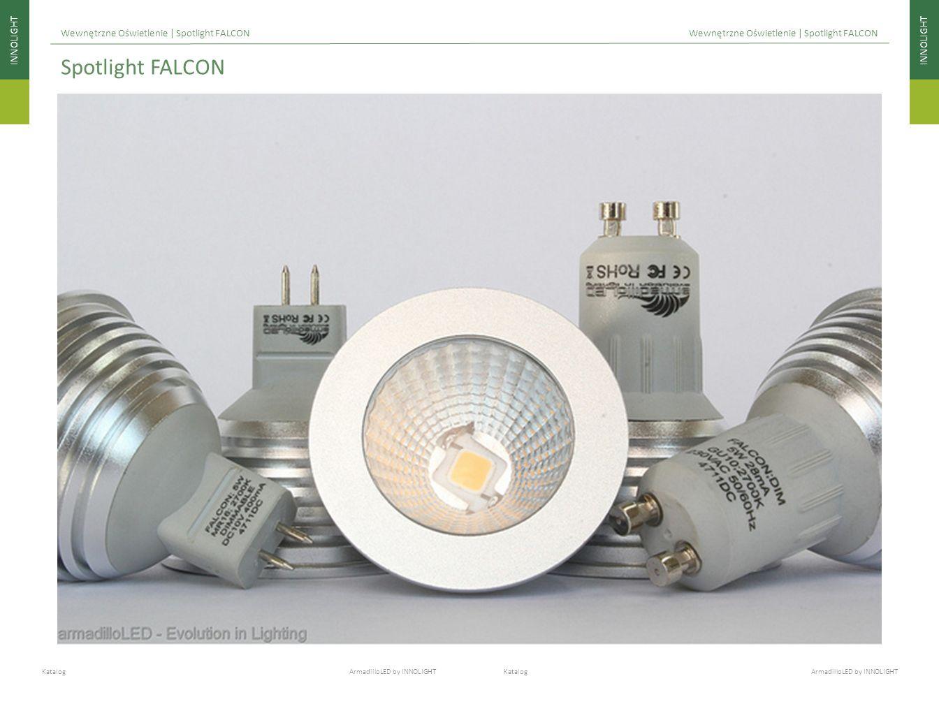INNOLIGHT Katalog ArmadilloLED by INNOLIGHT Wewnętrzne Oświetlenie | Spotlight FALCON Spotlight FALCON