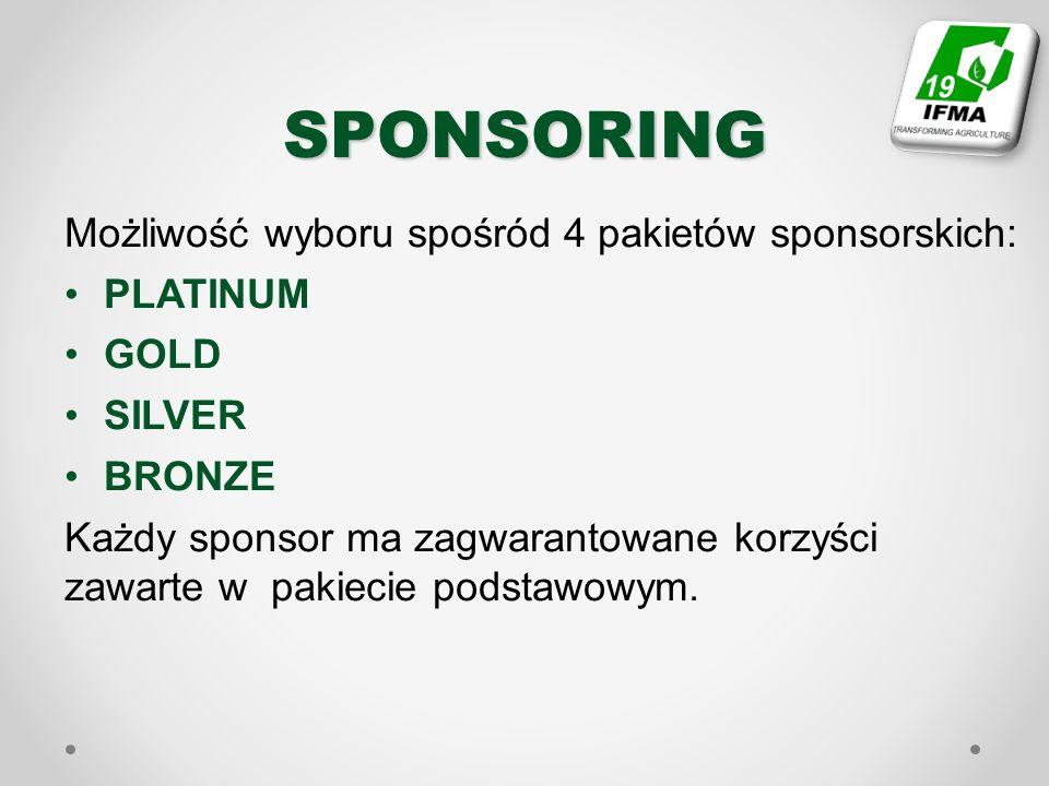 SPONSORING Możliwość wyboru spośród 4 pakietów sponsorskich: PLATINUM GOLD SILVER BRONZE Każdy sponsor ma zagwarantowane korzyści zawarte w pakiecie p