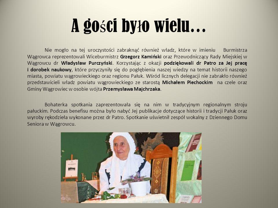 A go ś ci by ł o wielu… Nie mogło na tej uroczystości zabraknąć również władz, które w imieniu Burmistrza Wągrowca reprezentowali Wiceburmistrz Grzego
