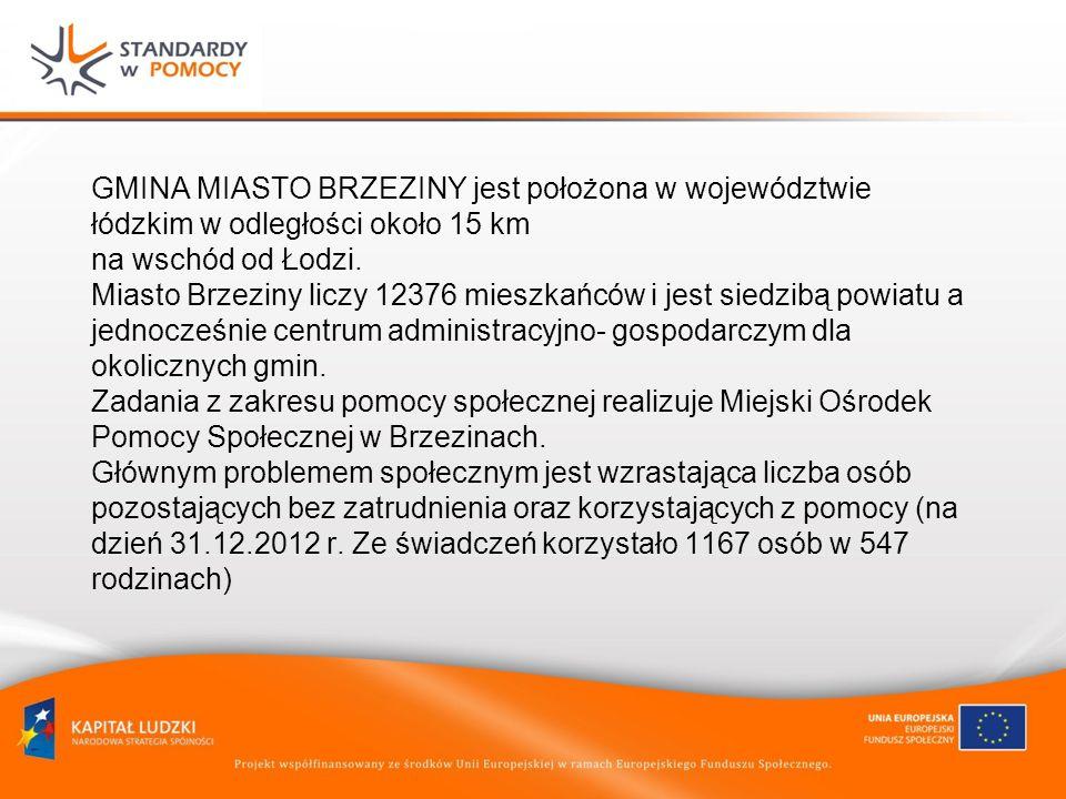 GMINA MIASTO BRZEZINY jest położona w województwie łódzkim w odległości około 15 km na wschód od Łodzi. Miasto Brzeziny liczy 12376 mieszkańców i jest